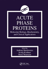 Cover Acute Phase Proteins Molecular Biology, Biochemistry, and Clinical Applications