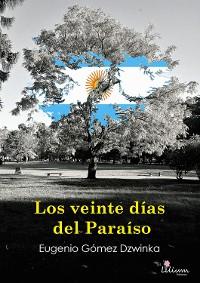 Cover Los veinte días del Paraíso