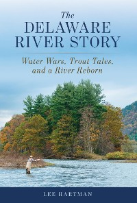 Cover The Delaware River Story