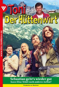 Cover Toni der Hüttenwirt (ab 301) 325 – Heimatroman