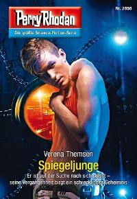 Cover Perry Rhodan 2856: Spiegeljunge