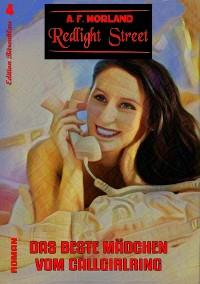 Cover Redlight Street #4: Das beste Mädchen vom Callgirlring