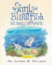 Cover Simi the Blowfish on Being Different