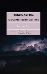 Cover Theological and Ethical Perspectives on Climate Engineering