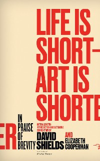Cover Life Is Short ? Art Is Shorter