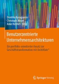 Cover Benutzerzentrierte Unternehmensarchitekturen