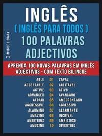 Cover Inglês ( Inglês Para Todos ) 100 Palavras - Adjectivos