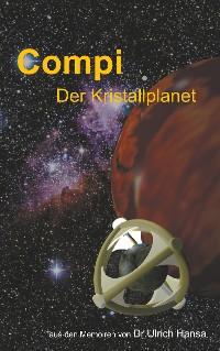 Cover Compi Der Kristallplanet
