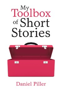 Cover My Toolbox of Short Stories
