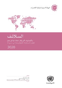 Cover Precursors and Chemicals Frequently Used in the Illicit Manufacture of Narcotic Drugs and Psychotropic Substances 2020 (Arabic language)
