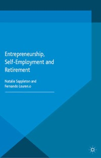 Cover Entrepreneurship, Self-Employment and Retirement