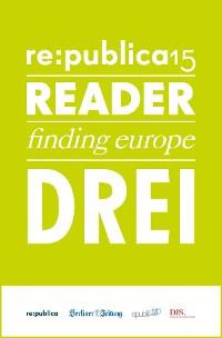 Cover re:publica Reader 2015 – Tag 3