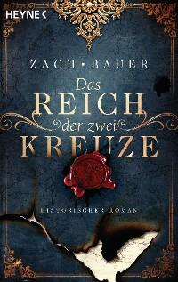 Cover Das Reich der zwei Kreuze