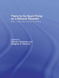 Cover There is No Such Thing as a Natural Disaster