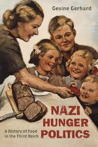 Cover Nazi Hunger Politics