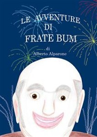 Cover Le avventure di Frate Bum