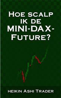 Cover Hoe scalp ik de Mini-DAX-Future?