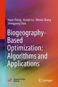 Cover Biogeography-Based Optimization: Algorithms and Applications