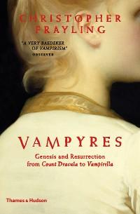 Cover Vampyres: Genesis and Resurrection: from Count Dracula to Vampirella