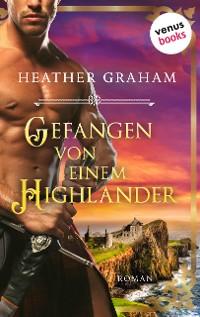 Cover Gefangen von einem Highlander: Die Highland-Kiss-Saga - Band 3