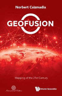 Cover Geofusion: Mapping Of The 21st Century