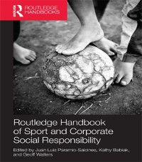 Cover Routledge Handbook of Sport and Corporate Social Responsibility
