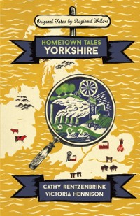 Cover Hometown Tales: Yorkshire
