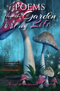 Cover POEMS FROM THE GARDEN OF MY LIFE