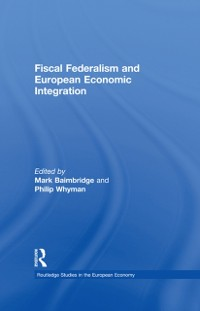Cover Fiscal Federalism and European Economic Integration