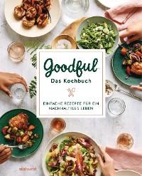 Cover Goodful - Das Kochbuch