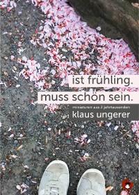 Cover Ist Frühling. Muss schön sein.