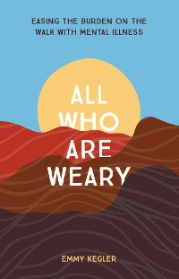 Cover All Who Are Weary