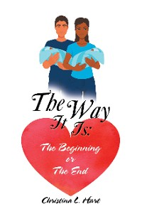 Cover The Way It Is: the Beginning or the End
