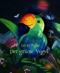 Cover Der grüne Vogel