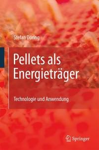 Cover Pellets als Energieträger