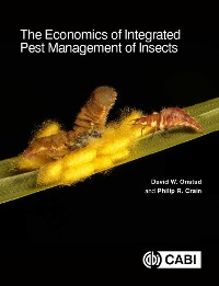 Cover The Economics of Integrated Pest Management of Insects