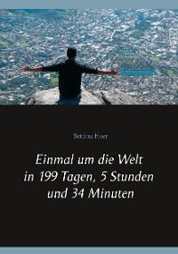 Cover Einmal um die Welt in 199 Tagen, 5 Stunden und 34 Minuten