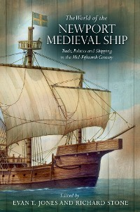 Cover The World of the Newport Medieval Ship