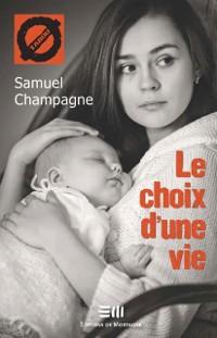 Cover Le choix d'une vie