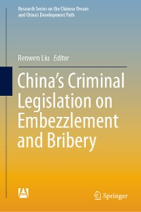 Cover China's Criminal Legislation on Embezzlement and Bribery