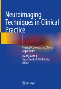 Cover Neuroimaging Techniques in Clinical Practice