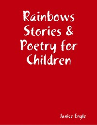 Cover Rainbows Stories & Poetry for Children