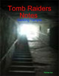 Cover Tomb Raiders Notes : Genting Temple