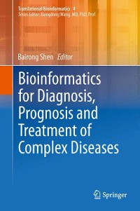 Cover Bioinformatics for Diagnosis, Prognosis and Treatment of Complex Diseases