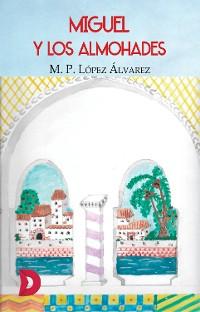 Cover Miguel y los almohades