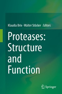 Cover Proteases: Structure and Function