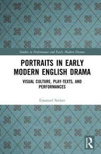 Cover Portraits in Early Modern English Drama
