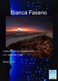 """Cover L'isola di Down sul Pianeta Sereno e la """"sindrome di high""""."""