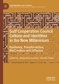 Cover Gulf Cooperation Council Culture and Identities in the New Millennium