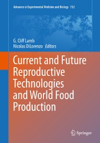 Cover Current and Future Reproductive Technologies and World Food Production